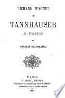 Richard Wagner et Tannhauser à Paris