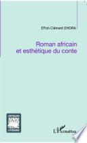 Roman africain et esthétique du conte
