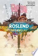 Roslend - Trisanglad