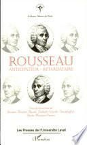 Rousseau, anticipateur-retardataire