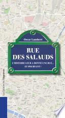 Rue des salauds. L'histoire leur a donné une rue...et pourtant !