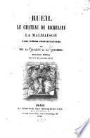 Rueil, le chateau de Richelieu, la Malmaison