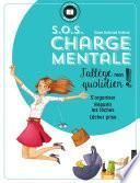 S.O.S Charge mentale