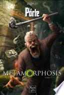 SAGA LA PORTE tome 3 - Metamorphosis