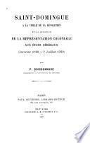 Saint-Domingue à la veille de la révolution et la question de la représentation coloniale aux États généraux (Janvier 1788-7 juillet 1789)