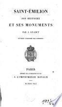 Saint-Emilion, son histoire et ses monuments