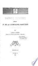 Sainte Eusébie, abbesse, et ses 40 compagnes martyres à Marseille