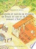Salaisons et sauces de poissons en Italie du Sud et en Sicile durant l'Antiquité
