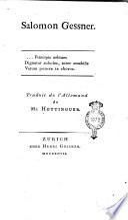 Salomon Gessner. Traduit de l'allemand de Mr. Hottinguer
