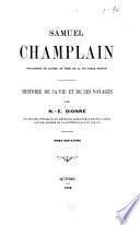Samuel Champlain, fondateur de Québec et père de la Nouvelle-France