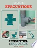 Sanitaires & Plomberie : Évacuations (L'essentiel du bricolage)