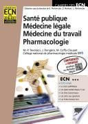 Santé publique. Médecine légale. Médecine du travail. Pharmacologie