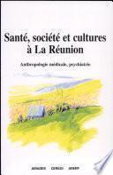 Santé, société et cultures à La Réunion