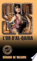 SAS 151 L'Or d'Al-Quaïda
