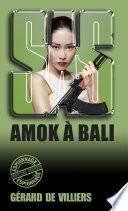 SAS 17 Amok à Bali