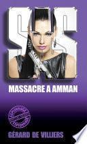 SAS 23 Massacre à Amman