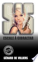 SAS 88 Escale à Gibraltar