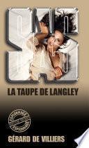 SAS 90 La taupe de Langley
