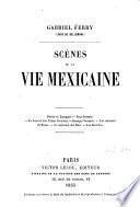Scènes de la vie mexicaine