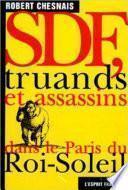 SDF, truands et assassins dans le Paris du Roi-Soleil
