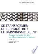 Se transformer ou disparaître, le darwinisme de l'
