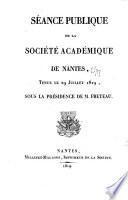 Séance publique de la Société académique du département de la Loire-Inférieure