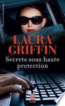 Secrets sous haute protection