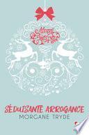 Séduisante Arrogance