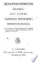 Sénatus-consulte organique qui nomme Napoléon Bonaparte empereur des Français