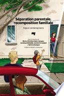 Séparation parentale, recomposition familiale