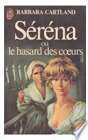 Serena ou Le hasard des coeurs-Barbara Cartland