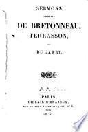 Sermons choisis de Bretonneau, Terrasson, et Du Jarry