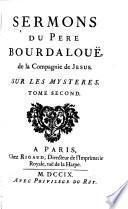 Sermons du pere Bourdalouë, de la compagnie de Jesus