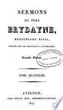 Sermons du Pére Brydayne ...
