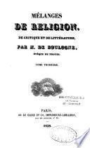 Sermons et discours inédits de M. de Boulogne,... précédés d'une notice historique sur ce prélat [par M.-J.-P. Picot]