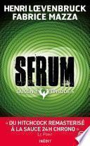 Serum - Saison 01, épisode 05