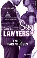 Sexy lawyers Saison 3.5 Entre parenthèses -Extrait offert-