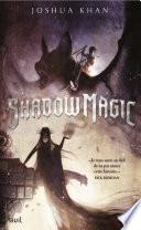 Shadow Magic -