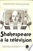 Shakespeare à la télévision