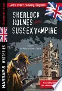 Sherlock Holmes and the Sussex Vampire