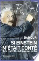 Si Einstein m'était conté (NE)
