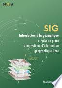SIG – Introduction à la géomatique et mise en place d'un système d'information géographique libre