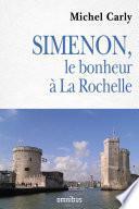 Simenon le bonheur à La Rochelle