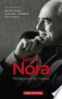Simon Nora, une volonté modernisatrice