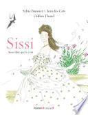 Sissi, L'impératrice aussi libre que le vent