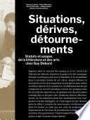 Situations, dérives, détournements
