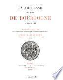 """""""La"""" noblesse aux Etats de Bourgogne de 1350 a 1789"""