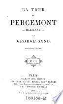 """""""La"""" tour de Percemont. Marianne"""