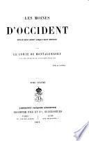 """""""Les"""" moines d'Occident depuis Saint Benoît jusqu'à Saint Bernard"""