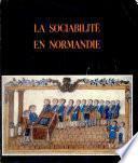 Sociabilité en Normandie (La)